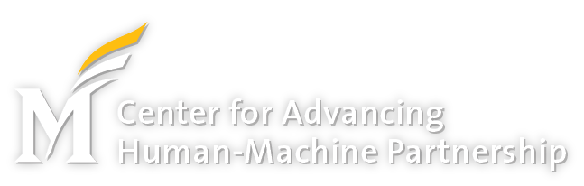 The Center for Advancing Human-Machine Partnership